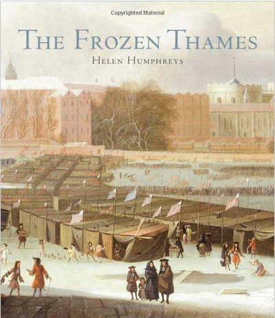 Book Review: The Frozen Thames By Helen Humphreys