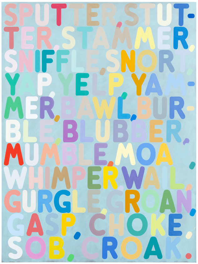 Mel Bochner Sputter, 2010. Courtesy of the Hadley Martin Fisher Collection © Mel Bochner