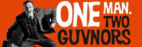 Win Tickets To One Man, Two Guvnors
