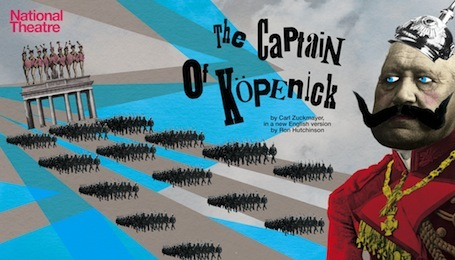 Win Tickets To The Captain of Köpenick At The National Theatre