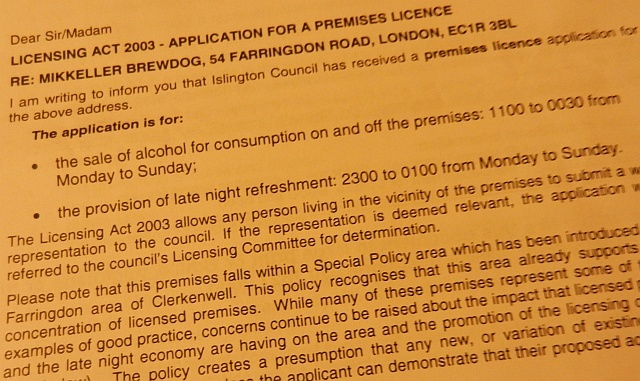 Local residents have received a letter from Islington Council regarding the licence application.