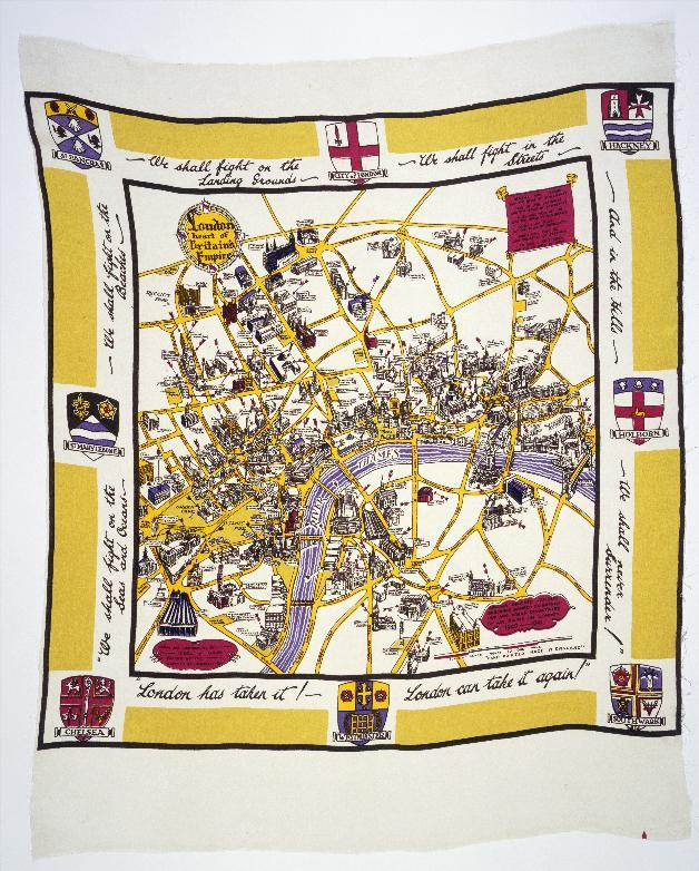 This scarf shows a map demonstrating London's endurance in the face of German bombing. Churchill's 'We Shall Fight Them on the Beaches' quote and American broadcaster, Ed Murrow's, famous exultation 'London can take it!', run alongside a map of bomb sites. Nicol V. Gray, London has taken it! London can take it again! (rayon scarf). c.1942. Loan courtesy of the Museum of London.