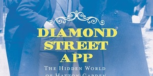 Free App Explores Hatton Garden, London's Diamond Street
