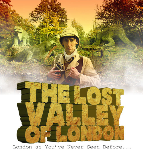 The Lost Valley Of London: Dinosaurs Of The Crystal Palace