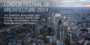London Festival Of Architecture 2014