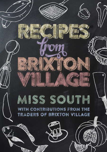 Recipes from Brixton Village, book cover