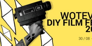 Preview: Wotever DIY Film Festival