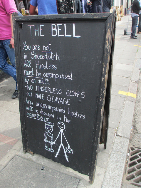 The Bell in Spitalfields thinks it's OK to discriminate against hipsters. Image by M@.