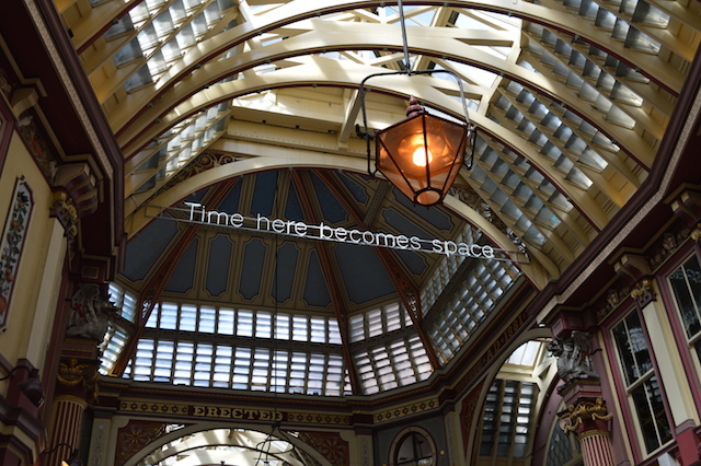 Also in Leadenhall Market, you'll find this neon writing. Time here becomes Space,  Space here becomes Time by Cerith Wyn Evans.