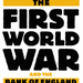 The First World War And The Bank Of England