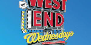 West End Wednesdays Returns! Get Your Half-Price Theatre Tickets