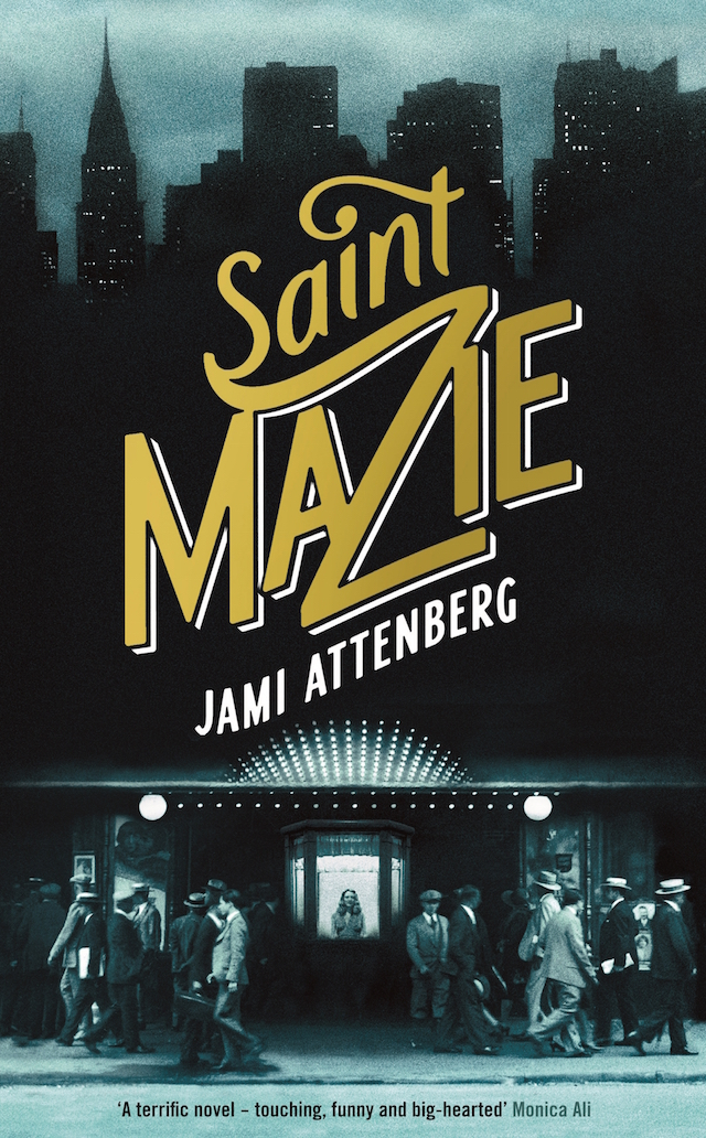 Jami Attenberg's new book Saint-Mazie