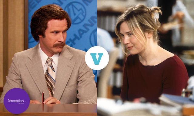 Anchorman or Bridget Jones? You decide.