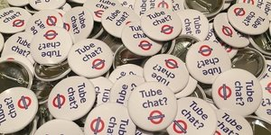 London News Roundup: 'Tube Chat?' Badges Ruffle Feathers Of TfL And Commuters