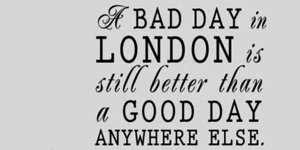 Our Favourite London Quotes