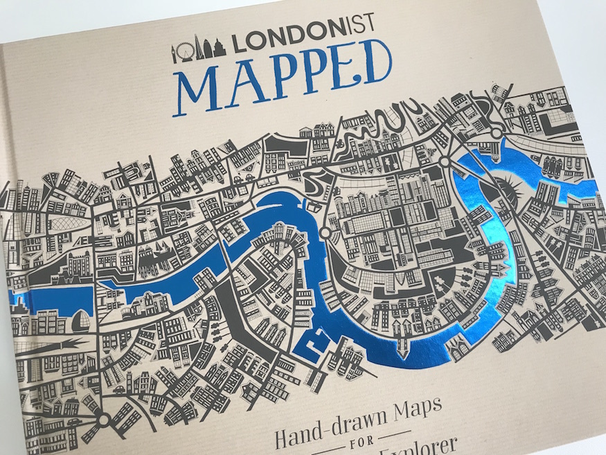 Londonist Mapped: Take A Look At Our New Book | Londonist
