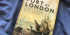 London Was Once The World's Biggest Port: Here's Its Story
