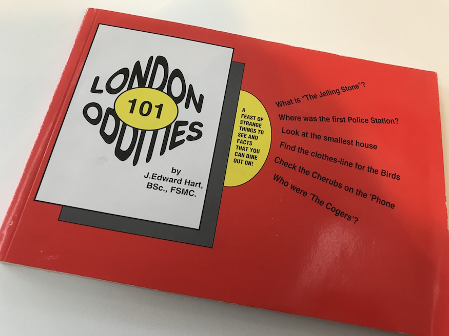 London 101 oddities, a book by J Edward Hart.