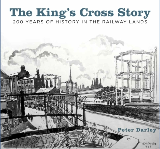 King's Cross Story by Peter Darley