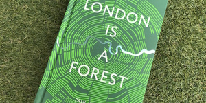 London Is A Forest: Woody Revelations In New Book
