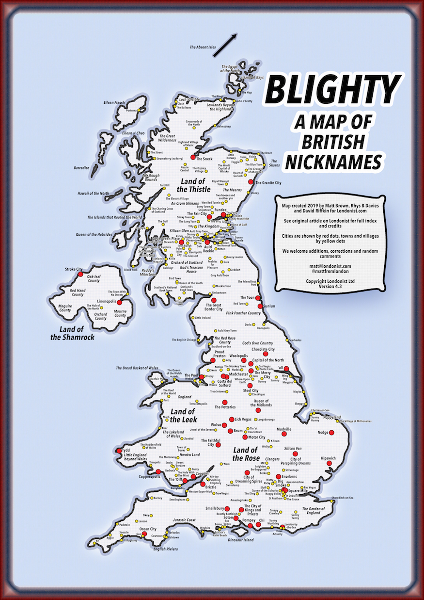 Blighty A Map Of Nicknames For British Cities And Towns Londonist