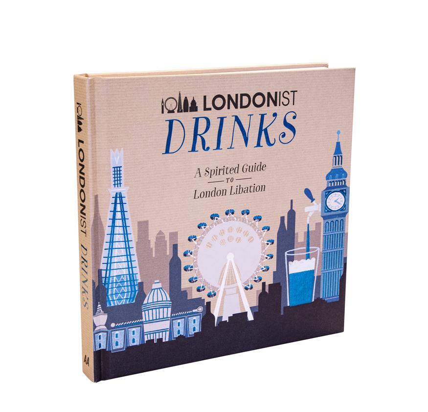Londonist Drinks book. Buy it. Buy it. Buy it. Subliminal message. Buy it.