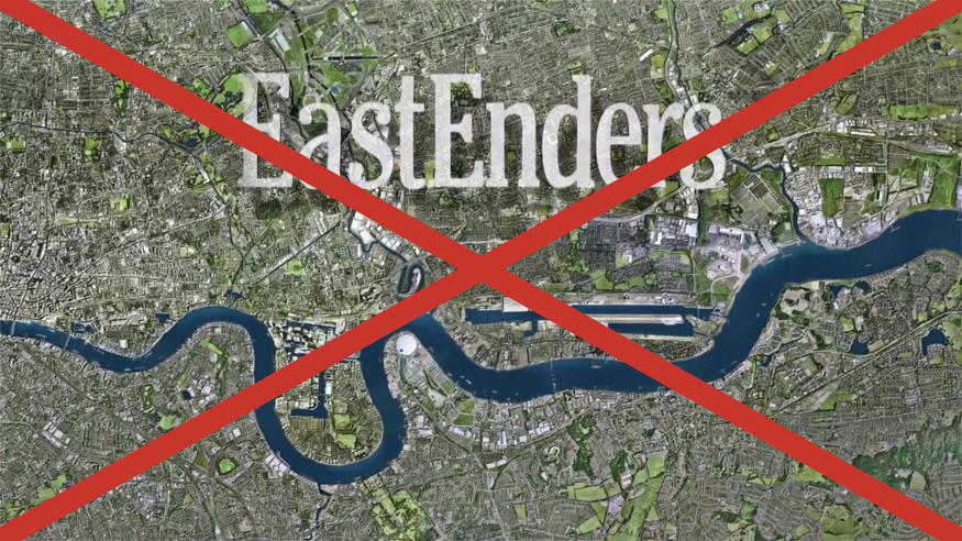 No more Eastenders